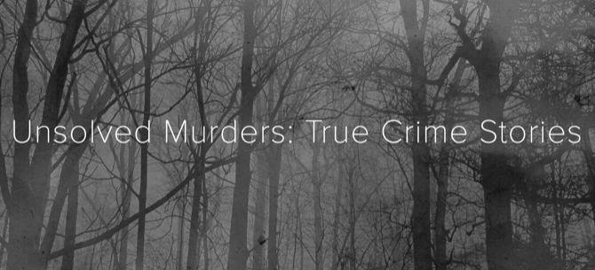assassinatos não resolvidos de podcast