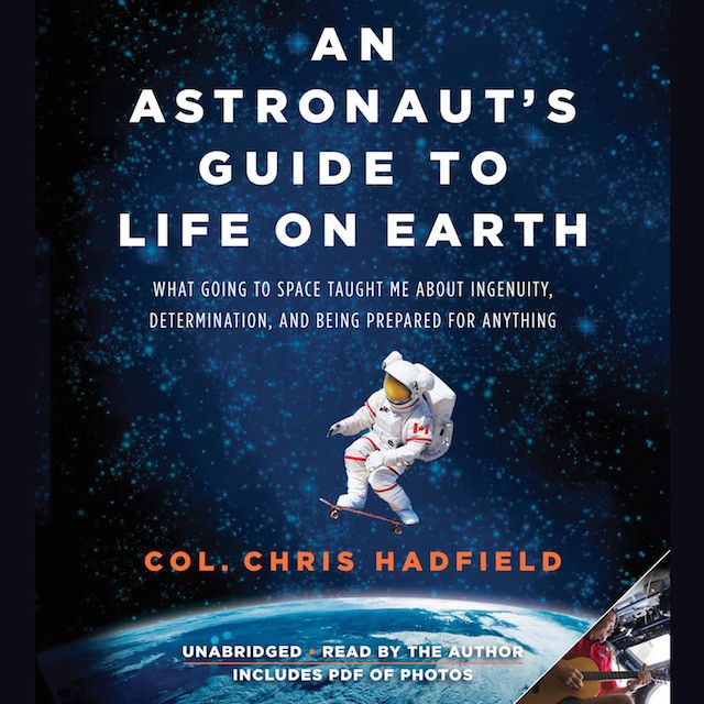 astronautas-guide-to-life-on-earth-chris-hadfield