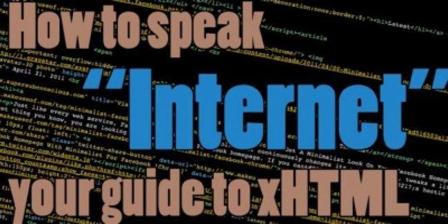 """Aprenda a falar """"internet"""": o seu guia para xhtml"""