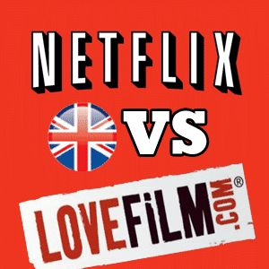 Netflix vs Lovefilm uk